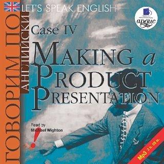 Let's Speak English. Case 4. Making a product presentation.